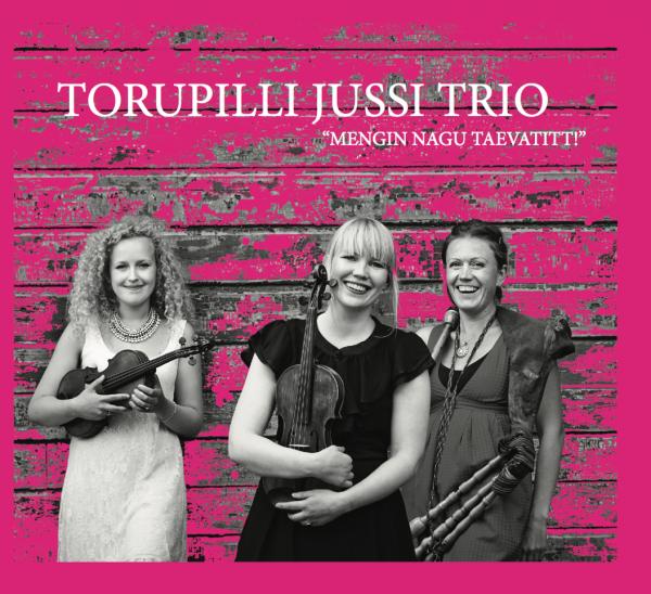Torupilli Jussi Trio - Mengin Nagu Taevatitt CD