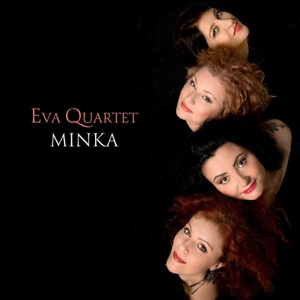 Eva Quartet - Minka CD