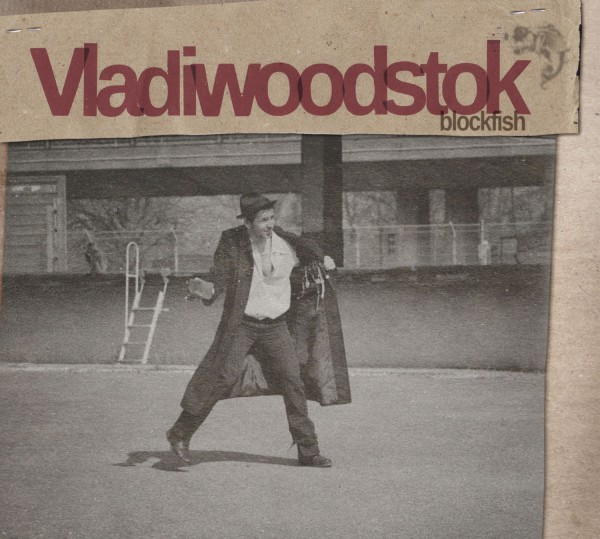 Vladiwoodstok - Blockfish CD