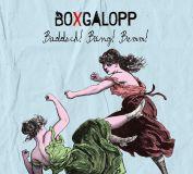 Boxgalopp - Baddsch! Bäng! Bumm! CD