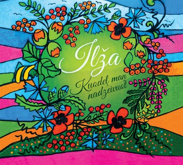 Ilza - Kuodeļ maņ nadzeivuot CD