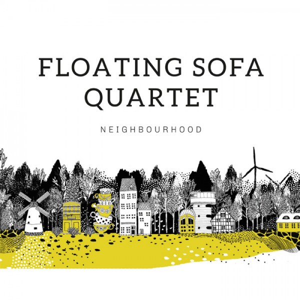 Floating Sofa Quartet - Neighbourhood CD