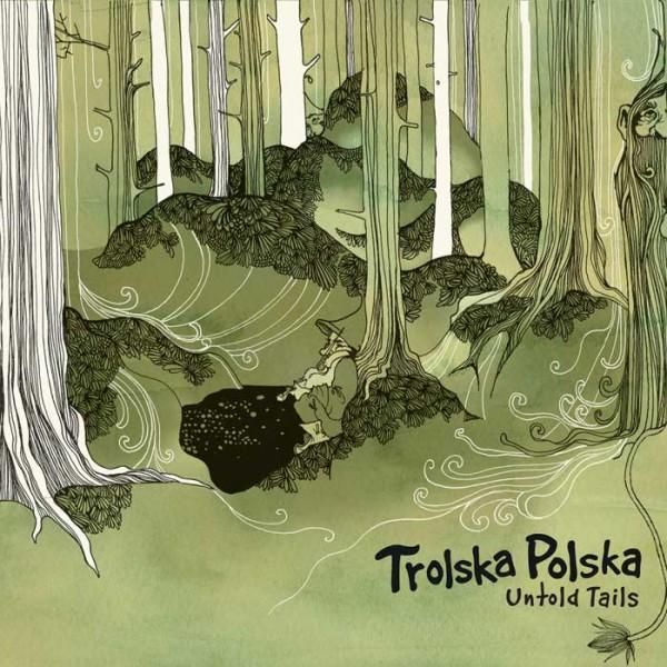 Trolska Polska - Untold Tails CD