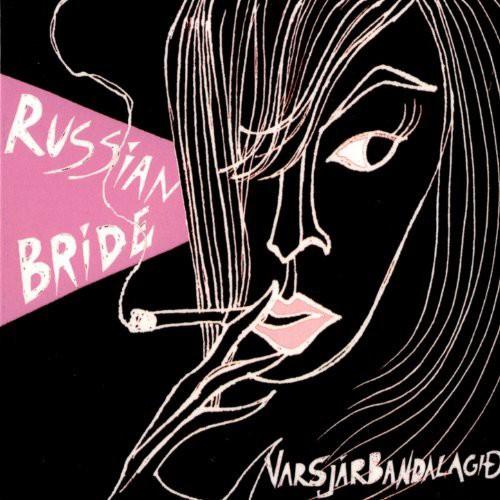 Varsjárbandalagið (Varsjarbandalagid) - Russian Bride CD