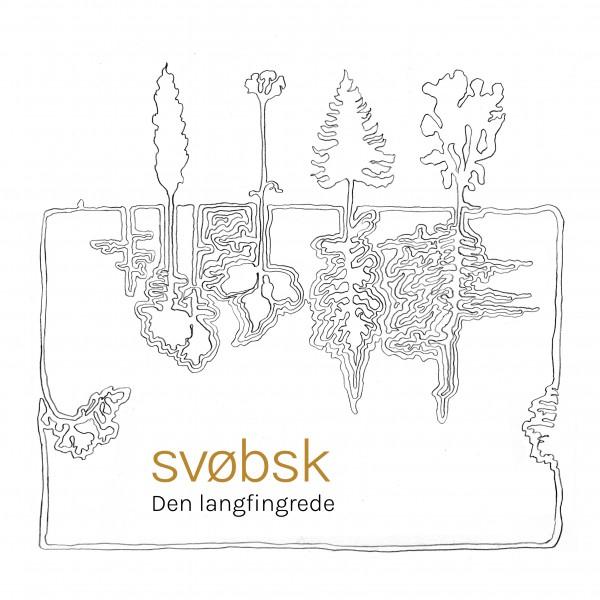 Svobsk - Den Langfingrede CD
