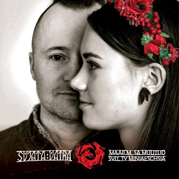 Svjata Vatra - Maailm, Sa Muutud / Svit, Ty Miniaeschia CD