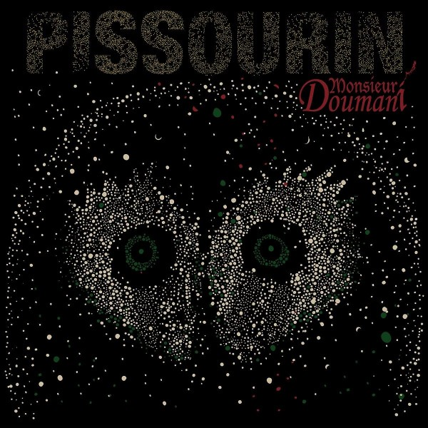 Monsieur Doumani - Pissourin LP