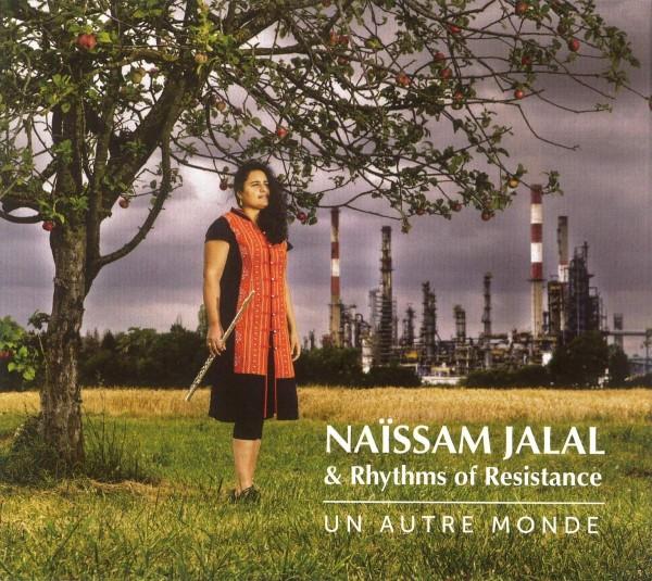 NAÏSSAM JALAL & RHYTHMS OF RESISTANCE - Un Autre Monde LP