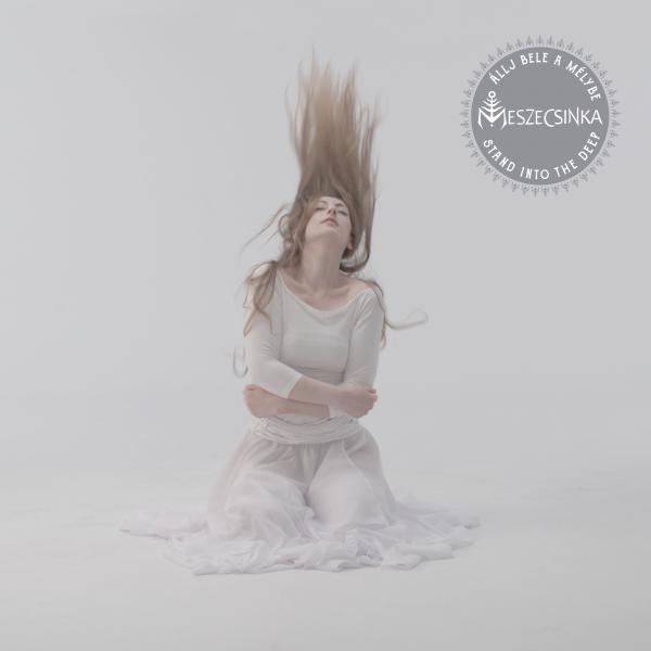 Meszecsinka - Allj Bele A Mélybe / Stand Into The Deep LP White Vinyl