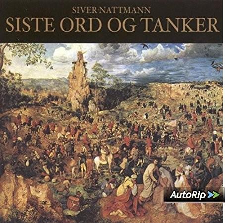 Nattmann, Siver - Siste ord og Tanker CD