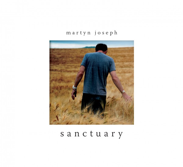Martyn Joseph - Sanctuary LP + CD