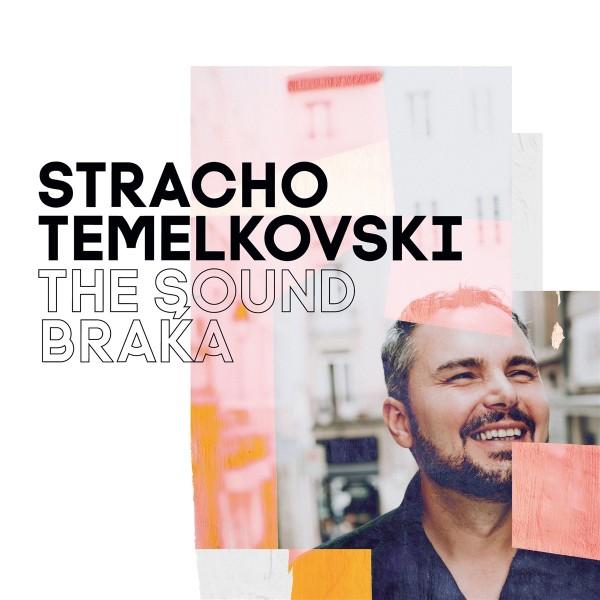 Stracho Temelkovski - The Sound Braka CD