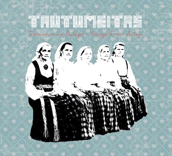 Tautumeitas - Dziesmas no Aulejas - Songs from Auleja CD