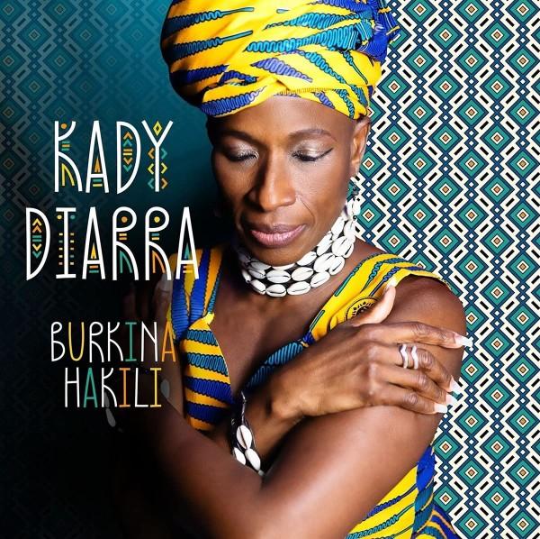 Kady Diarra - Burkina Hakili LP