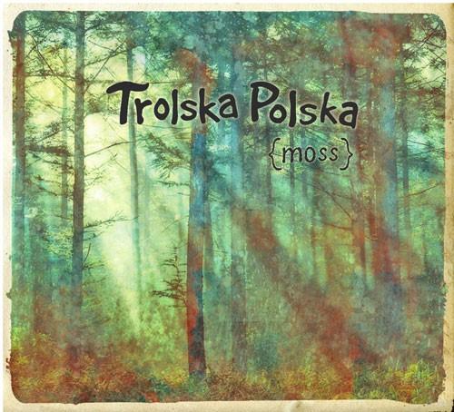 Trolska Polska - moss CD