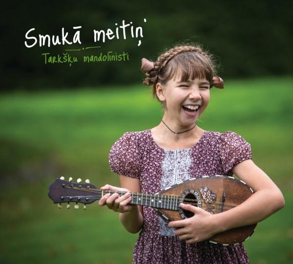 Tarksku mandolinisti - Smuka meitin CD