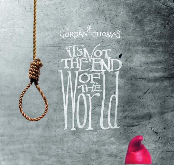 Gurdan Thomas - It's not the end of the world CD