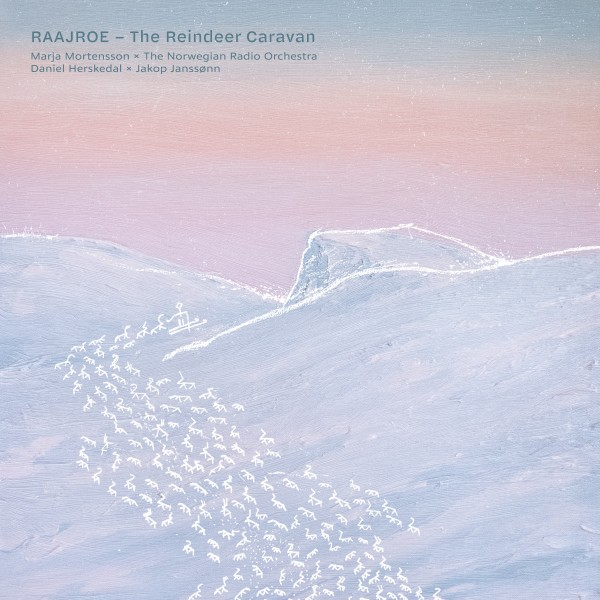 Marja Mortensson and the Norwegian Radio Orchestra - Raajroe CD