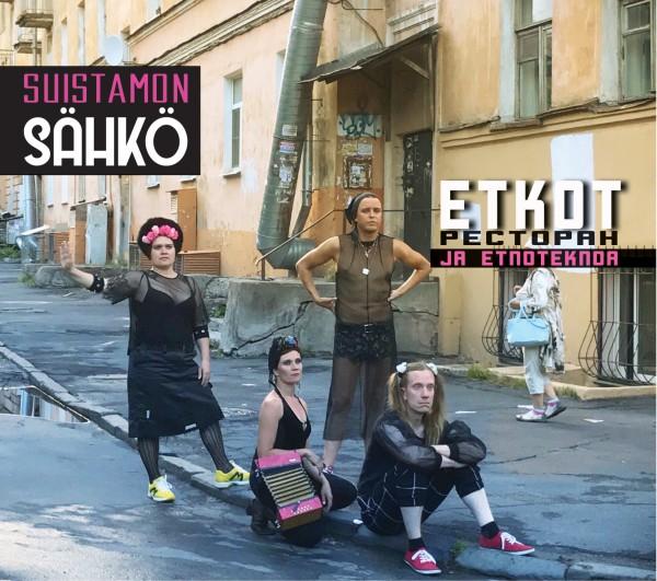 Suistamon Sähkö - Etkot, Pectopah ja Etnoteknoa CD