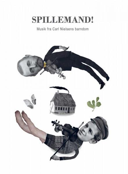 Spillemand! - Music fra Carl Nielsens Barndorn CD