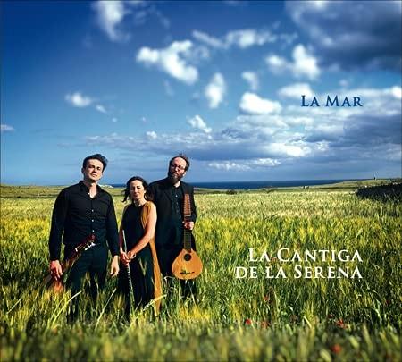 La Cantiga De La Serena - la Mar CD