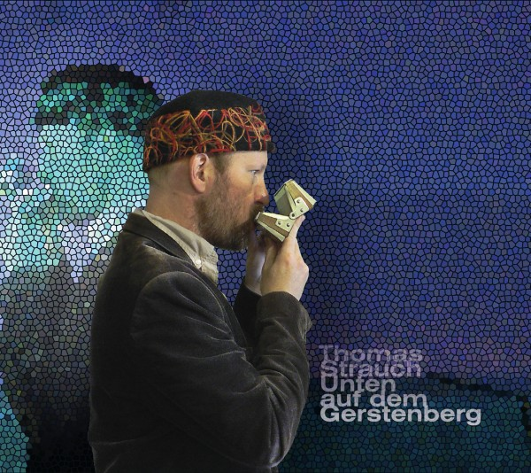 Strauch, Thomas - Unten auf dem Gerstenberg CD