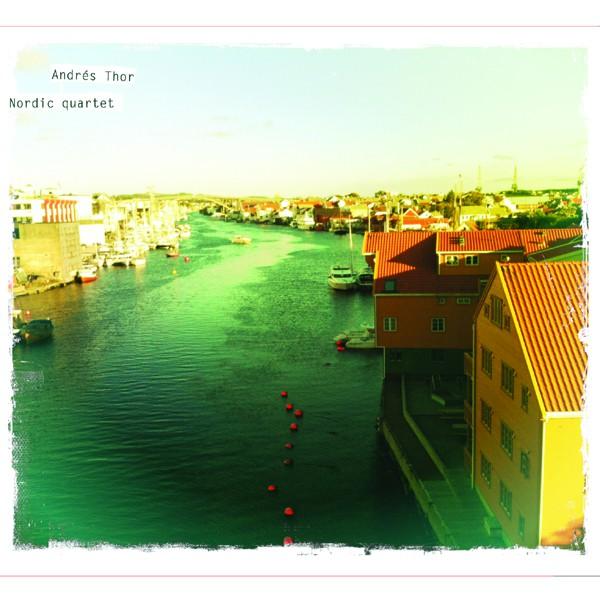 Thor, Andres - Nordic Quartet CD