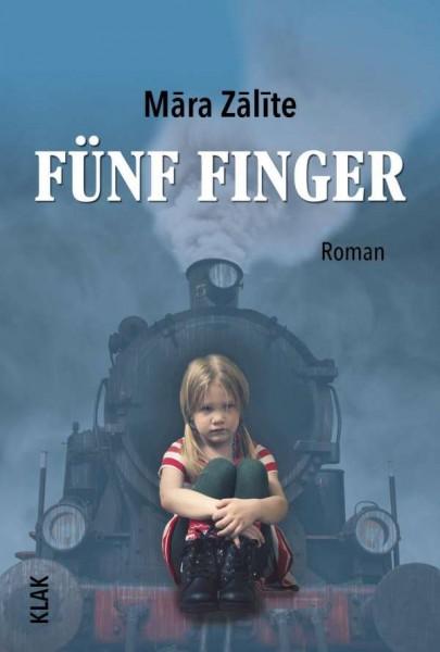 Fünf Finger - Mara Zalite