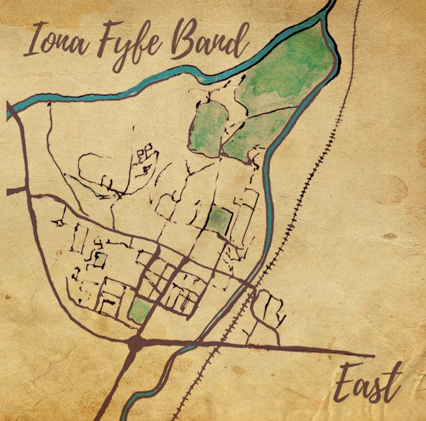 Iona Fyfe Band - East CDEP