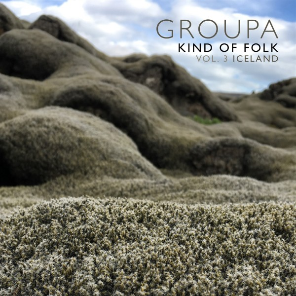 Groupa - Kind of Folk, Vol. 3 - Iceland CD