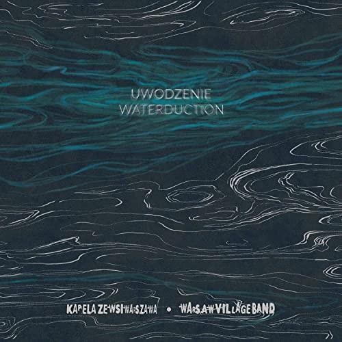 Warsaw Village Band - Waterduction CD