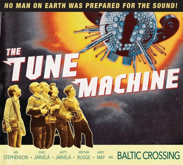 Baltic Crossing - The Tune Machine CD