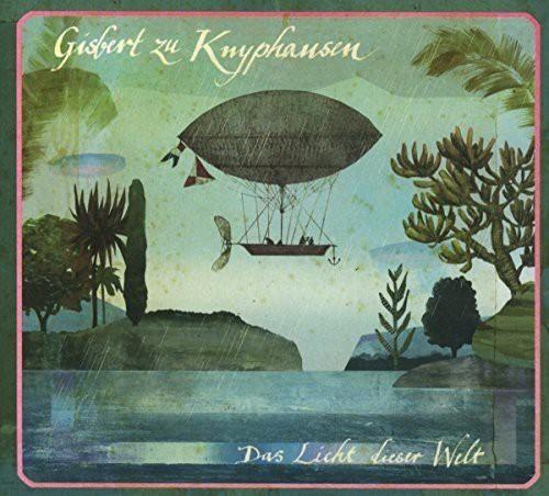 Gisbert zu Knyphausen - Das Licht Dieser Welt CD