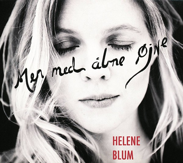 Blum, Helene - Men Med Abne Ojne CD