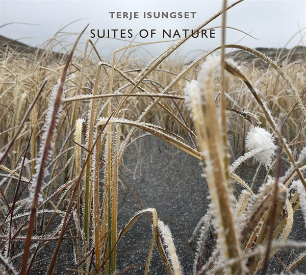 Isungset, Terje - Suites of Nature CD