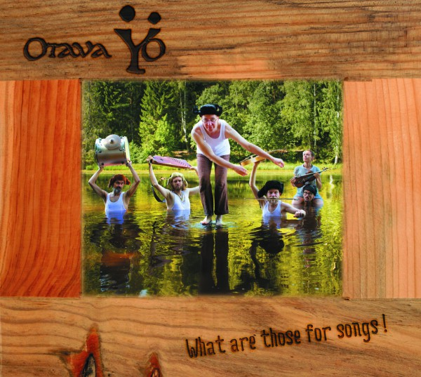 Otava Yo - What are those for songs! CD