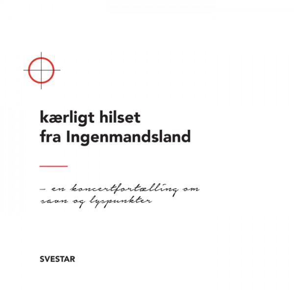 Svestar - Kærligt hilset fra Ingenmandsland CD