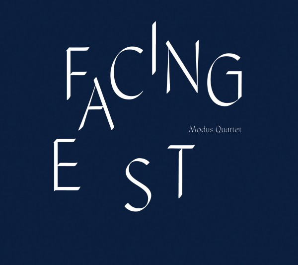 Modus Quartet - Facing East CD