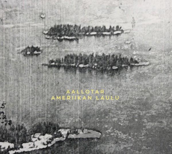 Aallotar - Ameriikan Laulu CD
