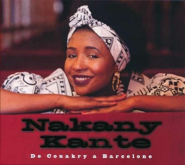 Nakany Kante - De Conakry a Barcelone CD