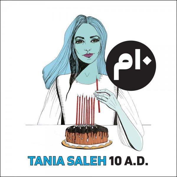 Tania Saleh - 10 A.D. CD