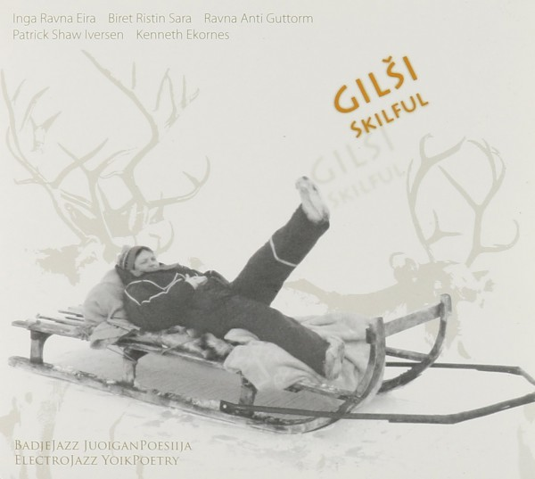 Eira, Sara, Guttorm, Shaw Iversen, Ekornes - Gilsi - Skilful CD