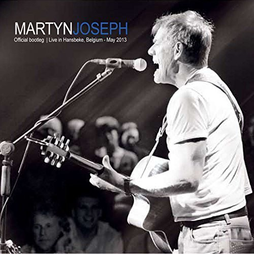 Joseph, Martyn - Official Bootleg Live in Hansbeke 2CD