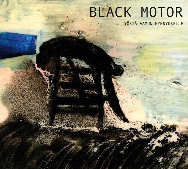 Black Motor - Yöstä Aamun Kynnykselle CD