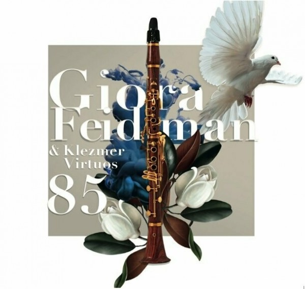Giora Feidman & Klezmer Virtuos - Giora 85 CD