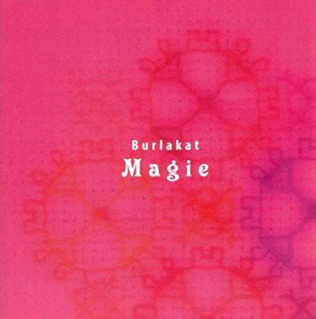Burlakat - Magie CD