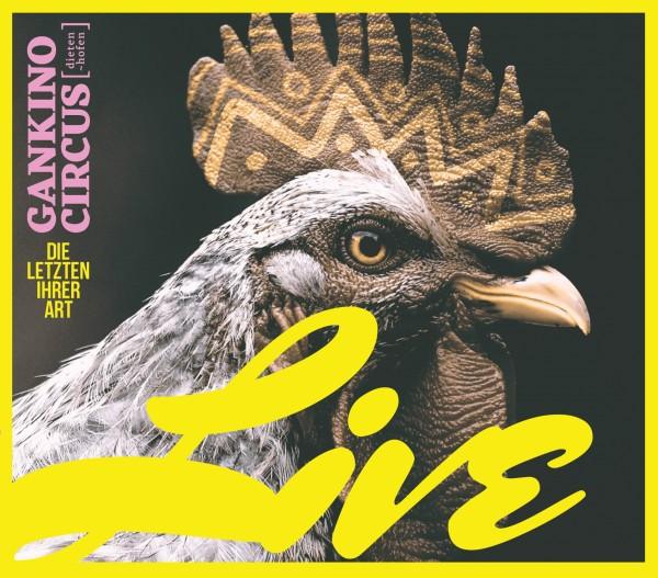Gankino Circus - Die Letzten ihrer Art - Live 2CD