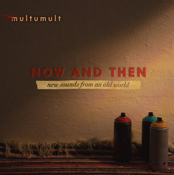 Multumult – Now and Then CD