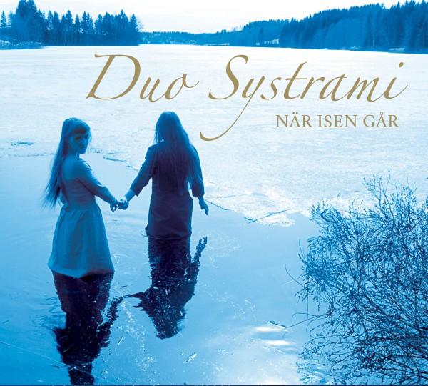 Duo Systrami - När isen går CD