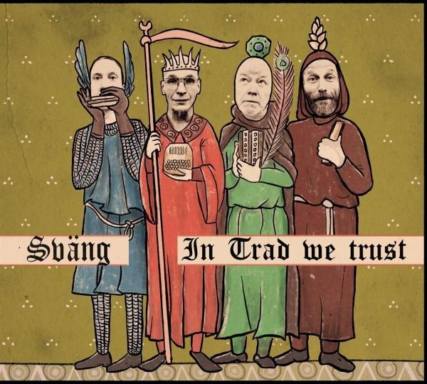 Sväng - In Trad we trust CD
